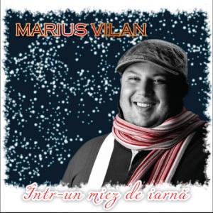 Marius Vilan - Intr'un miez de iarna